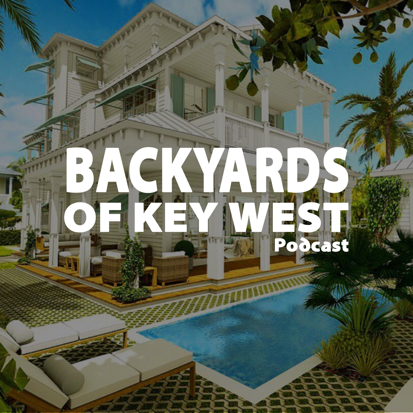 Backyards of Key West Podcast with Mark Baratto 86: Lost ...